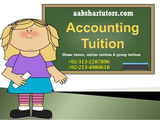 accounting home tuition and teacher, home tutoring, karachi